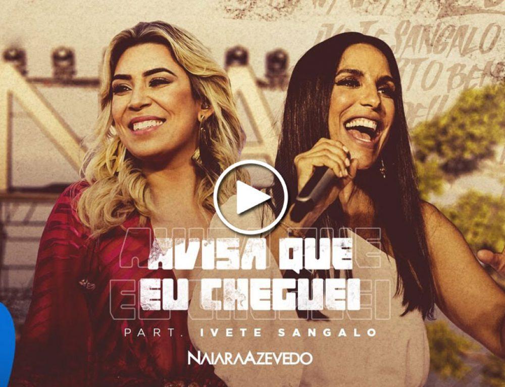 Naiara Azevedo grava clipe com Ivete Sangalo