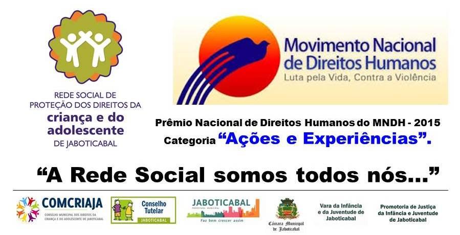 A Rede Social de Proteção dos Direitos da Criança e do Adolescente de Jaboticabal receberá o Prêmio Nacional de Direitos Humanos (Ilustração/Divulgação)