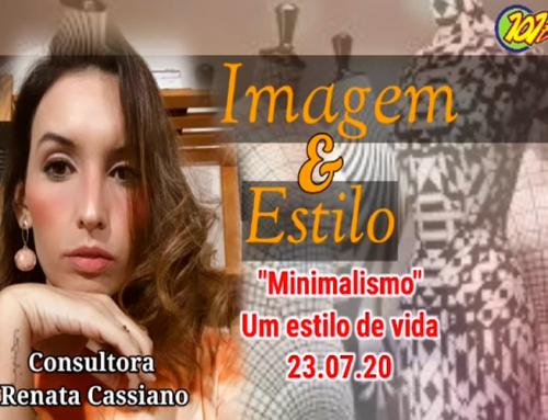 """""""Minimalismo – Um estilo da vida"""" é o tema desta quinta, 23, do quadro """"Imagem e Estilo"""""""
