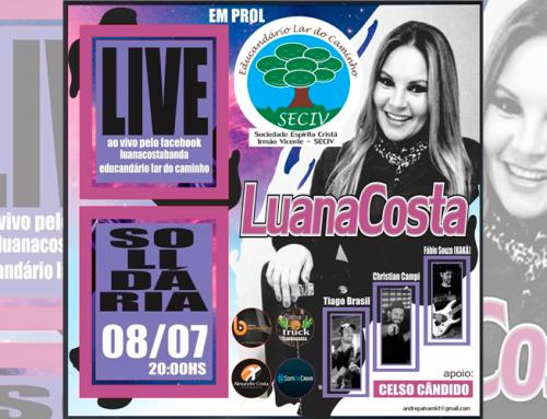 Live nesta quarta, 8, com Luana Costa terá renda revertida em prol do Orfanato Lar do Caminho