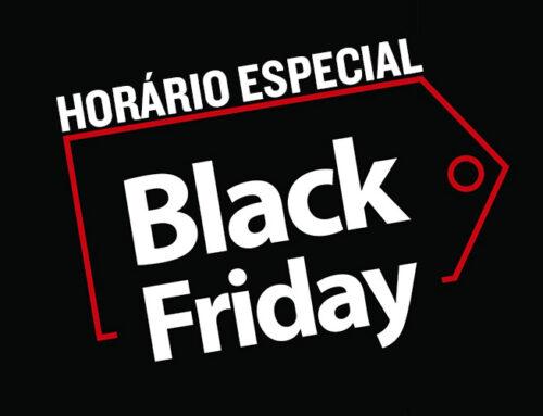 Comércio com horário especial na Black Friday