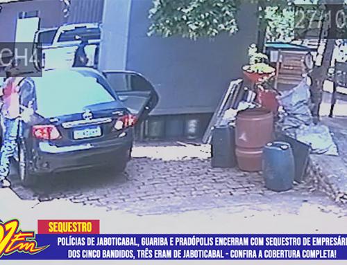 Polícias Civil de Jaboticabal, Guariba e Pradópolis terminam com sequestro de empresário de Pradópolis; dos cinco bandidos, três são de Jaboticabal